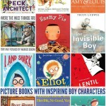 Picture Books Featuring Inspiring Boy Characters