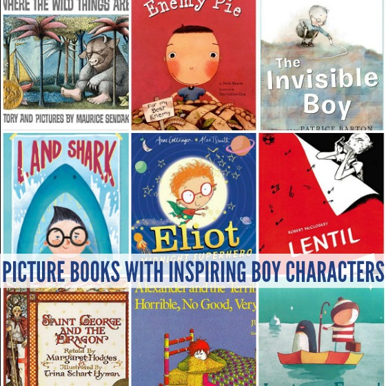 Picture Books With Inspiring Boy Characters