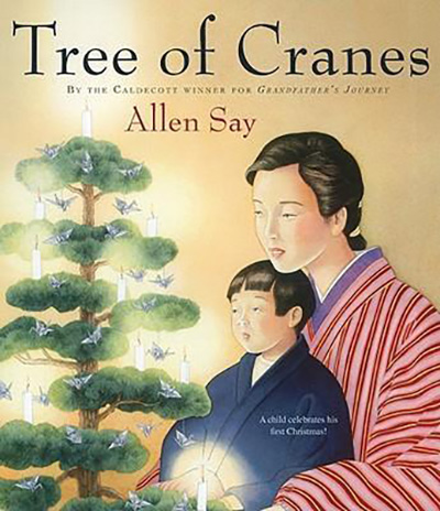Tree of Cranes: Stories of Christmas Around the World