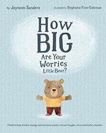 How Big Are Your Worries Little Bear book