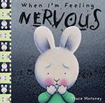 When Im Feeling Nervous