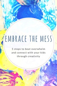 5 Tips for Connecting with Kids Through Art..Without the Overwhelm