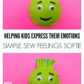 Helping Children Manage Big Emotions Resources: Simple Sew Feelings Softie