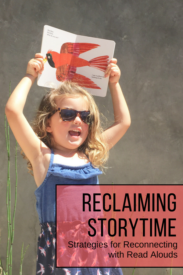 Reclaiming Storytime: 3 Strategies for Reconnecting with Read Alouds