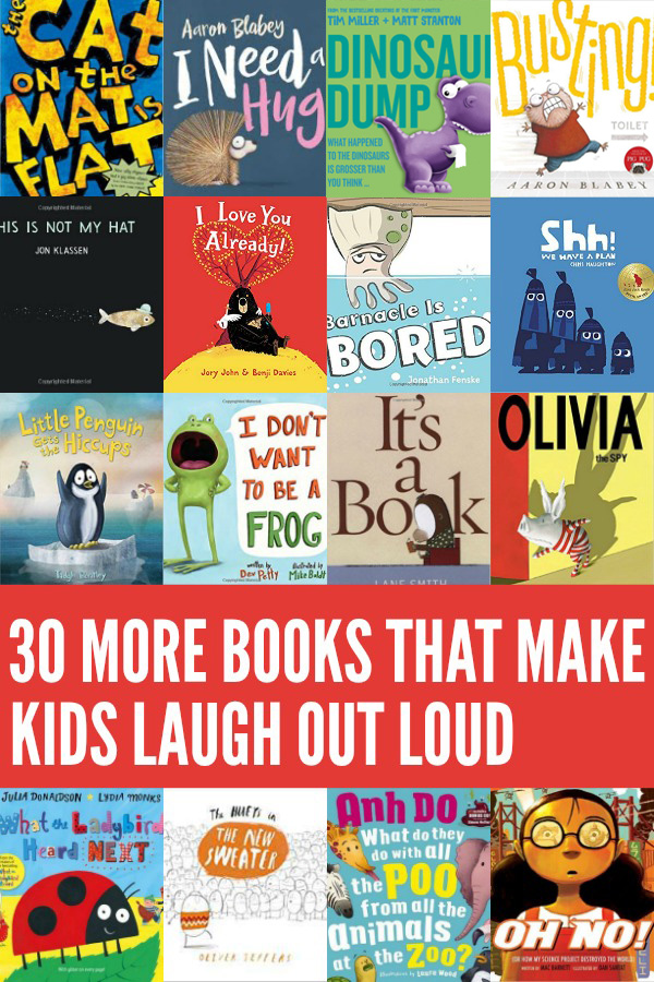 30 More Books That Make Kids Laugh Out Loud