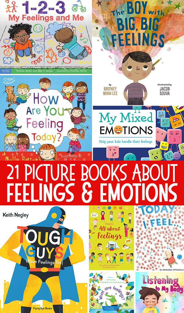 21 Fabulous Picture Books About Feelings & Emotions
