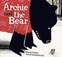 Archie and the Bear: Books for Kids About Listening