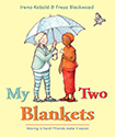 Stories of Friendship for Kids: My Two Blankets