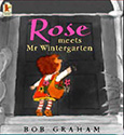 Books for Kids about Helping Others: Rose Meets Mr Wintergarten