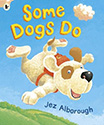 Books About Happiness: Some Dogs Do