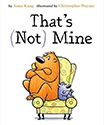 That's Not Mine: Books About Sharing for Kids