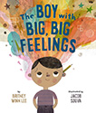 The Boy with Big Big Feelings picture book