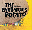 The Enormous Potato: A Book About Teamwork
