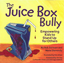 The Juice Box Bully: Books About Bullying