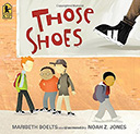 Those Shoes: Books About Peer Pressure