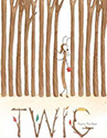 Books About Friends for Children: Twig by Aura Parker