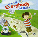 Books About Breaking the Rules: What if Everybody Did That