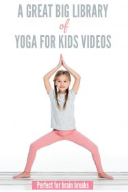 The Ultimate Library of Yoga for Children Videos: Great for Brain Breaks
