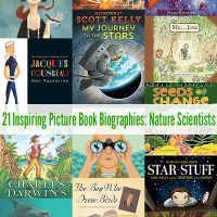 21 Inspiring Picture Book Biographies for Kids: Nature Scientists