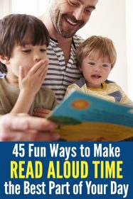 45 Ways to Make Read Aloud Time the Best Part of Your Day