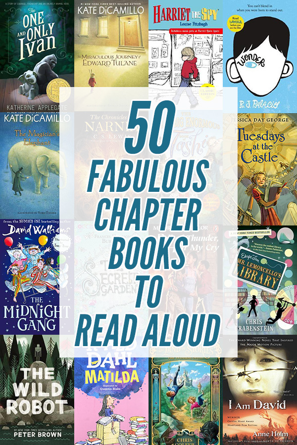 50 awesome chapter books to read aloud