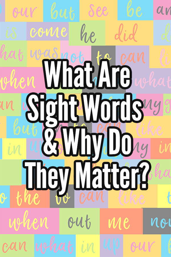 What are sight words and why do they matter?