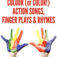30 Preschool Colour Action Songs, Finger Plays & Rhymes