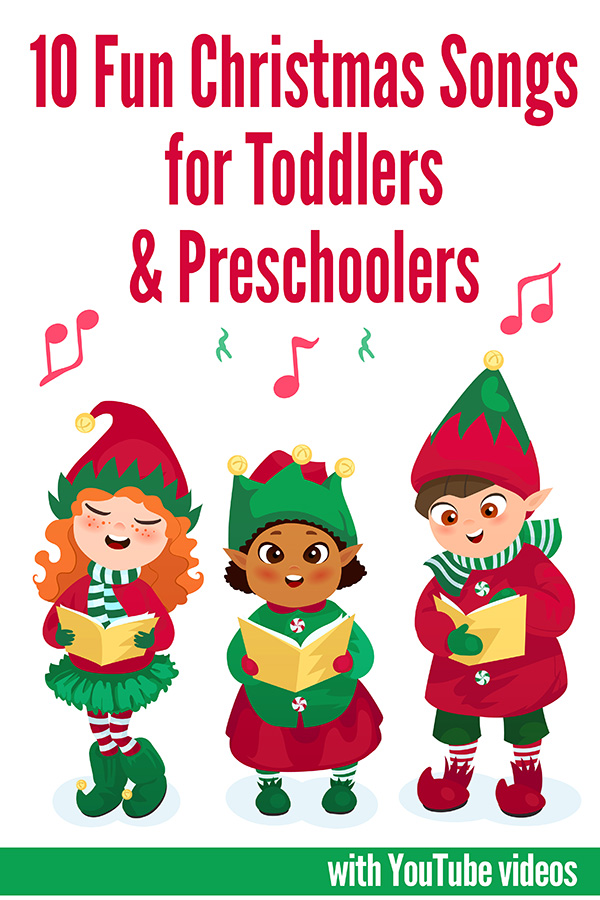 10 Fun Christmas Songs for Toddlers & Preschoolers
