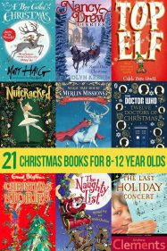 21 Christmas Chapter Books for 8 to 12 Year Olds Tweens