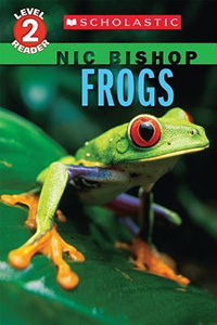 Frogs Nic Bishop: Books for Kids