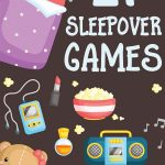 21 Sleepover Games for Your Next Kids Pajama Party