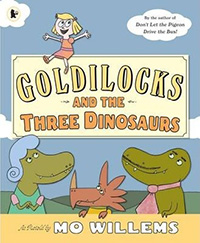 Goldilocks and the Three Dinosaurs : Dinosaur Books for Kids