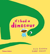 If I Had a Dinosaur: Dinosaur Books for Kids
