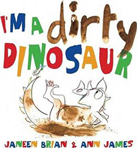 Im a Dirty Dinosaur : Dinosaur Books for Kids