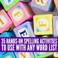 35 Hands-On Spelling Activities to Use With Any Word List
