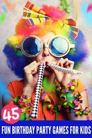 45 Fabulous Birthday Party Games for Kids