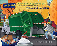 Where Do Garbage Trucks Go