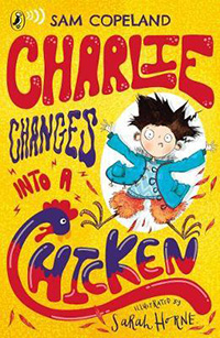 Books for 10 year olds_Charlie Changes Into a Chicken