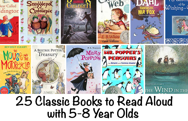Classic Books to Read Aloud with 5 to 8 year olds