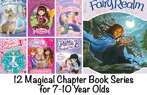Magical Chapter Books for 7 to 10 Year Olds