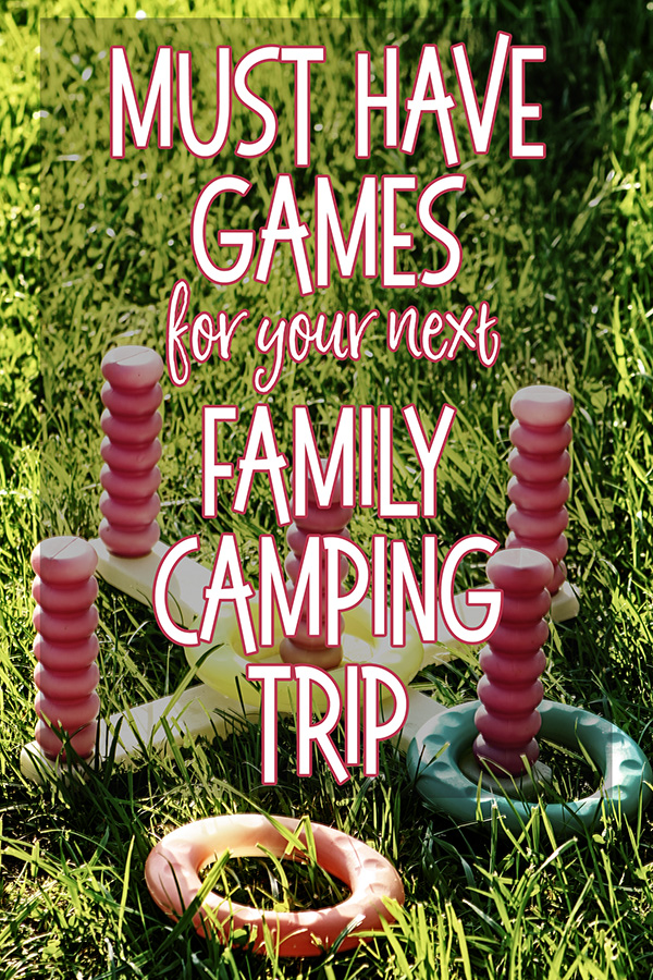 Must Have Games for Your Next Family Camping Trip