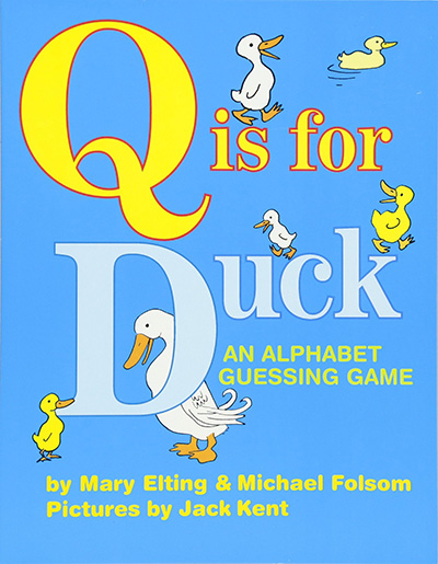 Q is for Duck: Alphabet books
