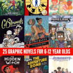 25 Graphic Novels for 6-12 Year Olds