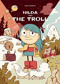 Hilda and the Troll Graphic Novel