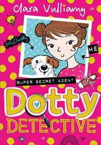 Dotty Detective chapter books for 7 year olds