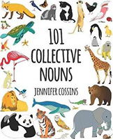 101 Collective Nouns: Fun Word Play Books for Kids