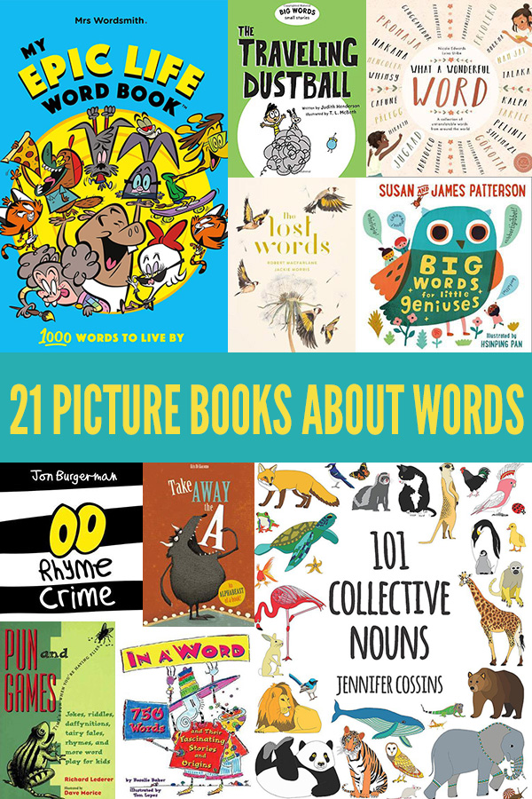 21 Picture Books about Words to Boost Vocabulary