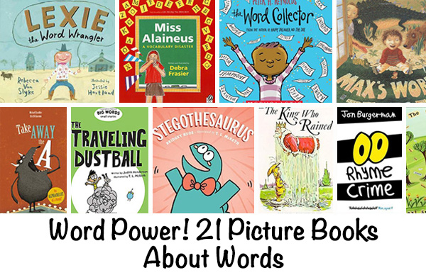 21 Picture Books About Words