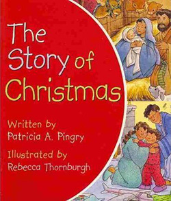 The Story of Christmas Patricia Pingry