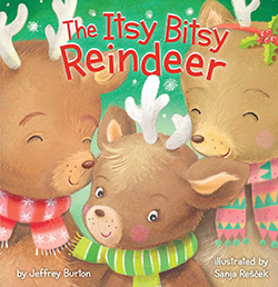The Itsy Bitsy Reindeer: Toddler Christmas Books